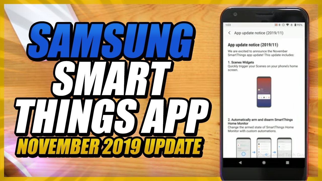 Samsung SmartThings App - November 2019 Update