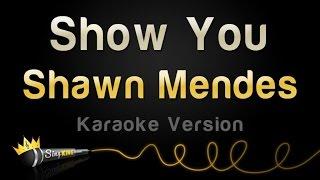 Download Mp3 Shawn Mendes - Show You  Karaoke Version