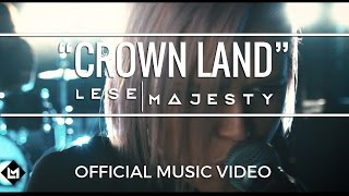 LESE MAJESTY - Crown Land (Music Video)