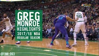 Greg Monroe Highlights 2017/18 NBA Regular Season