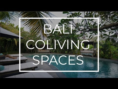 BALI COLIVING SPACES: WHICH ONE IS FOR YOU?