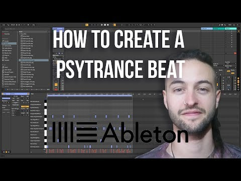Ableton Live 10 For Beginners - How To Create A Psytrance Beat