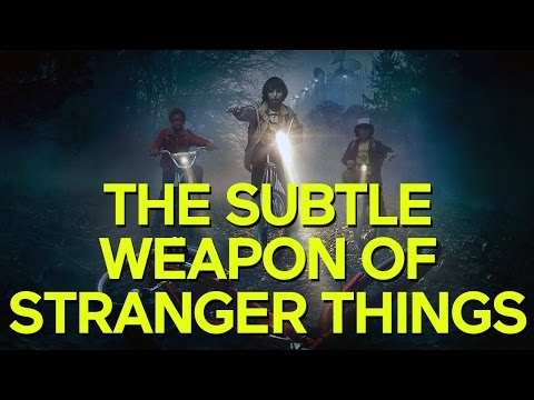 The Subtle Weapon of Stranger Things