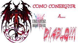 FINAL FANTASY BRAVE EXVIUS.COMO CONSEGUIR A DIABLO EN ESPAÑOL!!!
