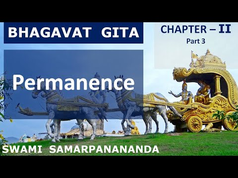 Gita (English) 5 - Ch 2.13-18 – The Wise look for the Permanent in life