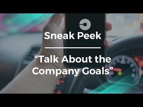Sneak Talk About The Company Goals By Uber Product Manager