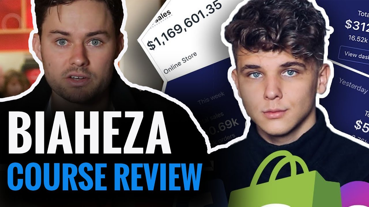 BIAHEZA COURSE REVIEW , Detailed breakdown of his shopify dropshipping course