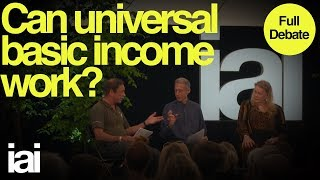 Can Universal Basic Income Work?   Full Debate   Deidre McCloskey, Guy Standing