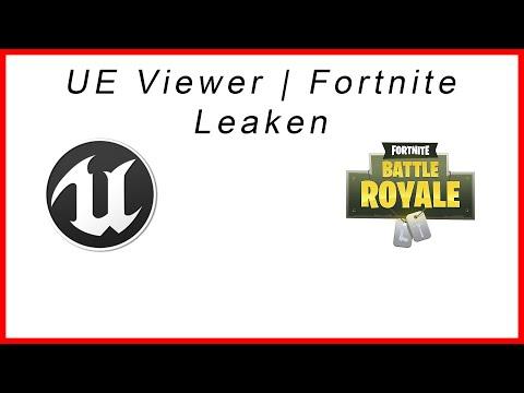Fortnite Leaken | UE Viewer | DavidsProTv