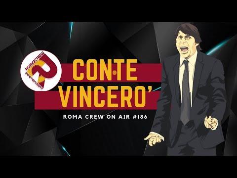 VORRESTI ANTONIO CONTE ALLA ROMA? | RC #186 - PARTE 1 -