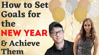 How to Set Goals in the New Year and Achieve Them