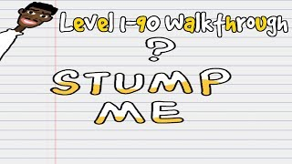Stump Me! - Can you pass it? Level 1-90 Walkthrough