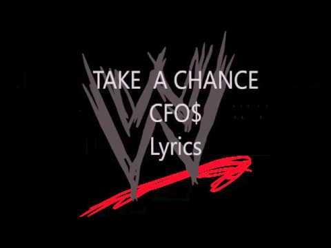 Take a Chance - CFO$ (Lyrics)