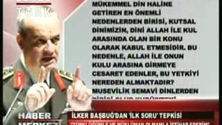 İlker Başbuğ: Türklüğüm ve Müslüman olmamla iftihar ederim.