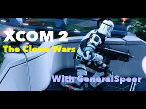 XCOM 2 The Clone Wars Episode 16: Cody Joins the Team and Retaliation in Indonesia!
