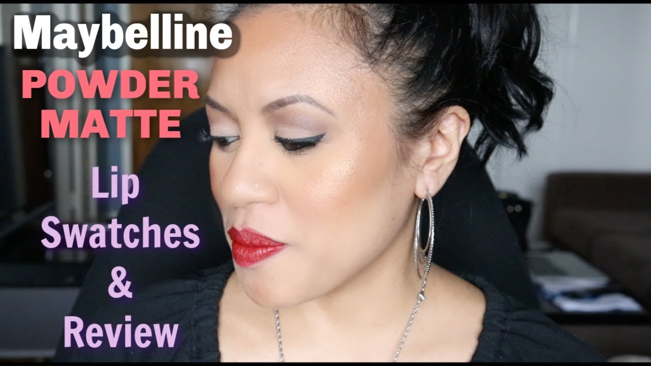 Maybelline Powder Matte Lip Swatches Review Youtube