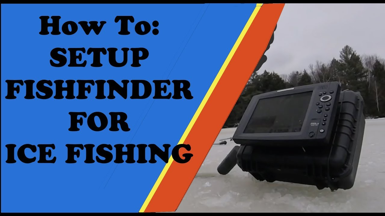 how to: setup your fish finder for ice fishing - humminbird - youtube, Fish Finder