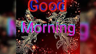 Full HD video download Kare sabko Good morning bole