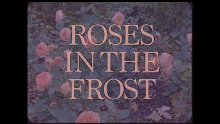 "Gloria de Oliveira - ""Roses In The Frost"""