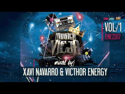 MUSICA VIEJA 1.0 -  Mixed By Xavi Navarro & Victhor Energy (