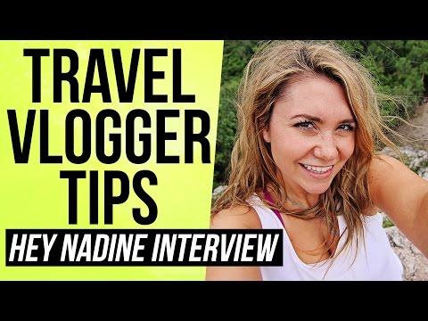 How to Become a Travel Vlogger and Make Money Traveling on YouTube — Nadine Sykora Interview