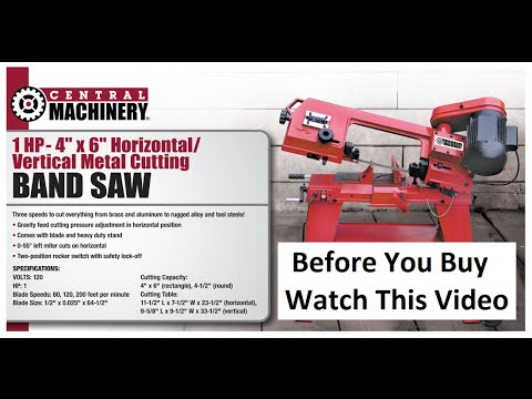 Harbor Freight 4x6 Band Saw - Watch Before You Buy - Part 1