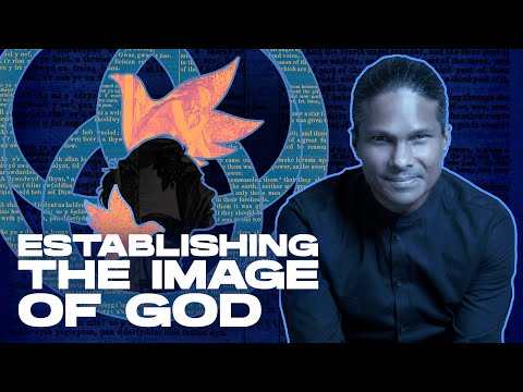 Establishing the Image of God (Giving Rise to the SHE)