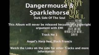 Dangermouse & Sparklehorse feat. Black Francis - Angel's Harp