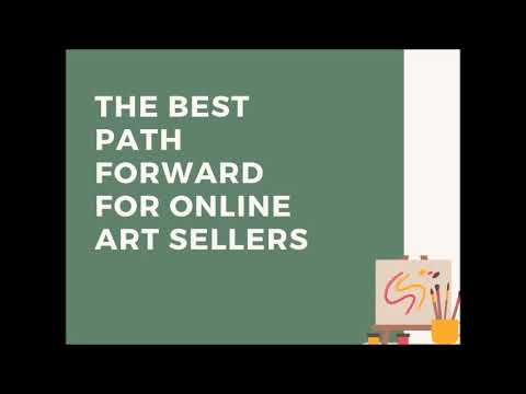 The Best Path Forward for Online Art Sellers