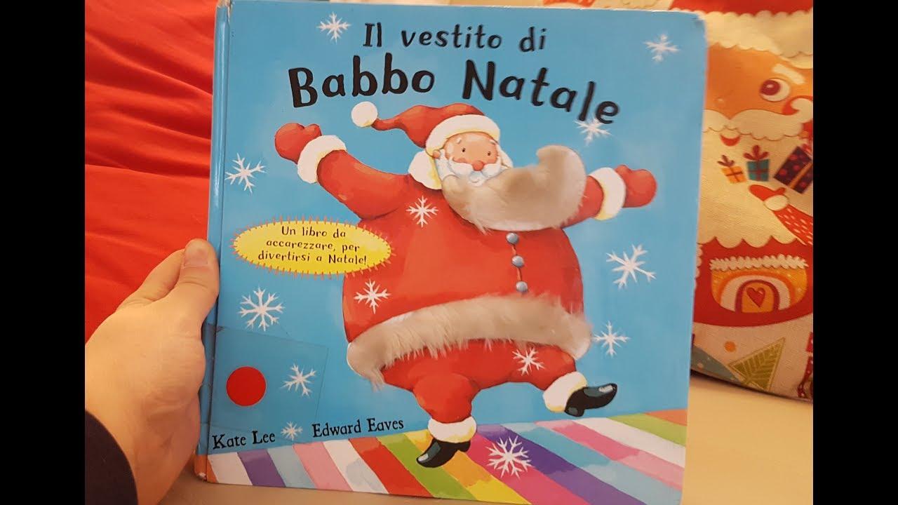 Il Vestito Nuovo Di Babbo Natale.Il Vestito Di Babbo Natale Youtube