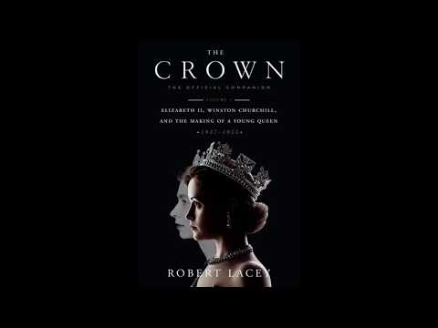 The Crown by Robert Lacey, read by Alex Jennings – book Excerpt