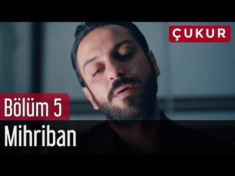 Çukur 5. Bölüm - Mihriban