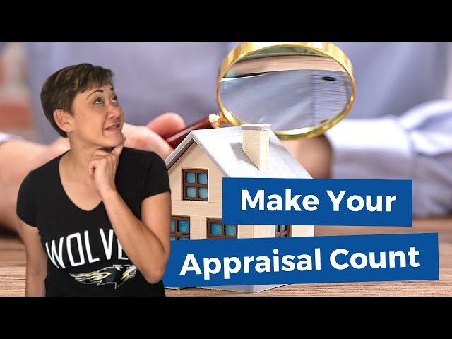 Make Your Appraisal Count | Kasama Lee, Napa and Solano Counties Realtor