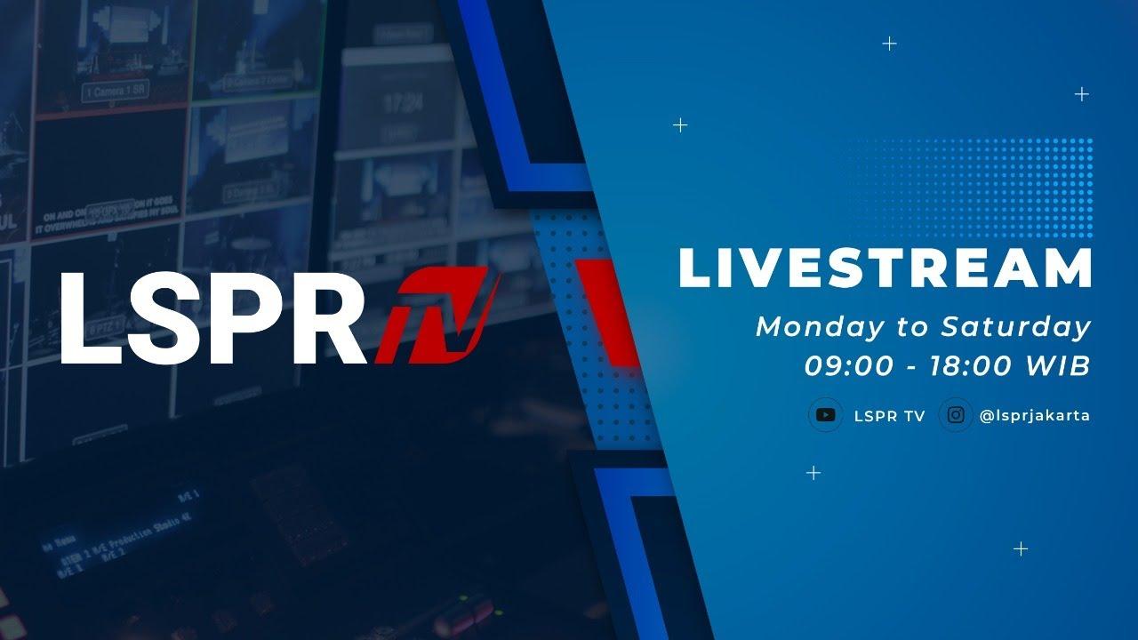 LSPR TV Live Stream 23 Juli 2021