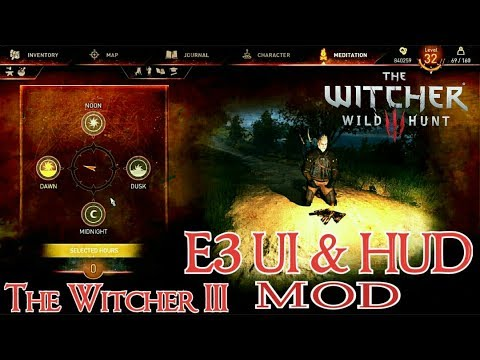The Witcher 3 - E3 UI & HUD Mod - Installation Guide - 2018