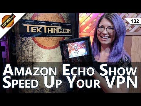Amazon Echo Show Review, ProtonVPN vs. PIA, Adobe Premiere PC Recco, Make Your VPN Run Faster!