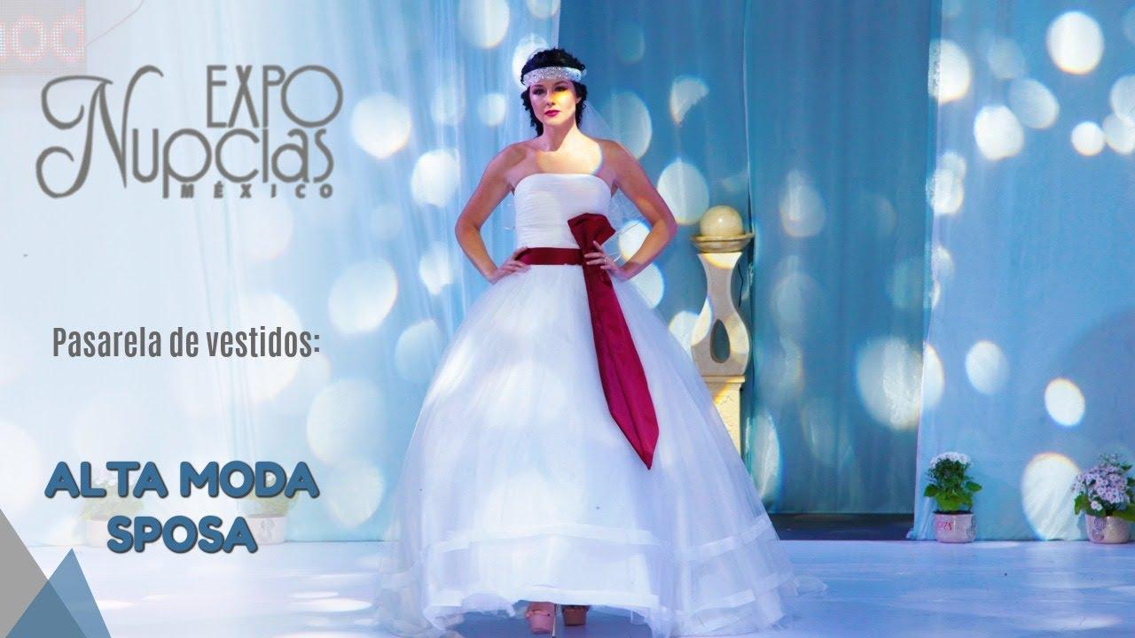Expo Nupcias Pasarela de vestidos de novia por Alta Moda Sposa ...