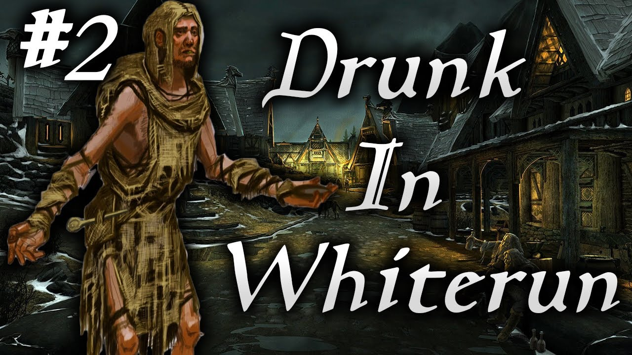 Download Skyrim Life as a Beggar Episode 2   Drunk In Whiterun