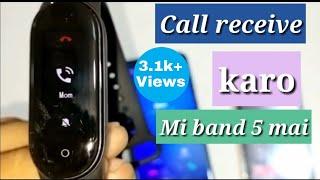 How to receive call on mi band 5 || Mi band 5 incoming call screenshot 5