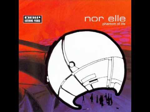 Nor Elle - Phantom Of Life