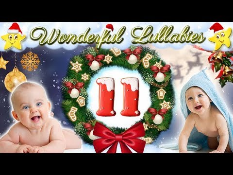 Super Soft Lullabies Baby Songs Collection ♥ Advent Calendar Christmas Carols ♫ Sweet Dreams
