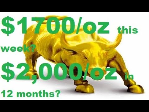 Gold Price To $1700/oz This Week & $2000/oz In 12 Months?