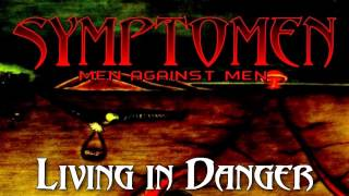 Symptomen - Living in Danger