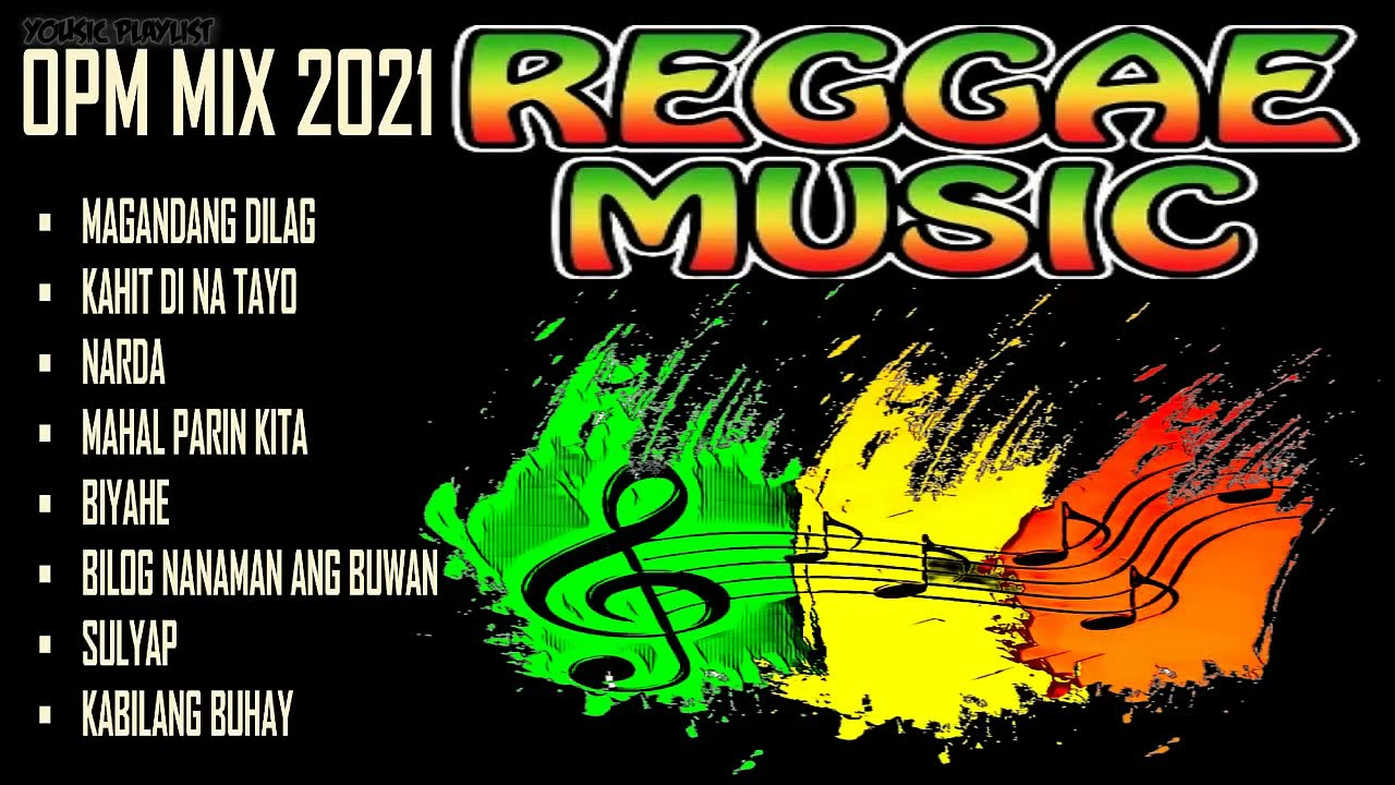 Download MIX Reggae Music 2021    OPM Songs MIX 90's Reggae Compilation    Vol. 33