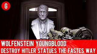 Wolfenstein Youngblood - Destroy hitler statues the fastes way