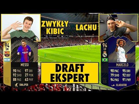 DRAFT EKSPERT [#3] | LACHU vs ZWYKŁY KIBIC | FIFA 18