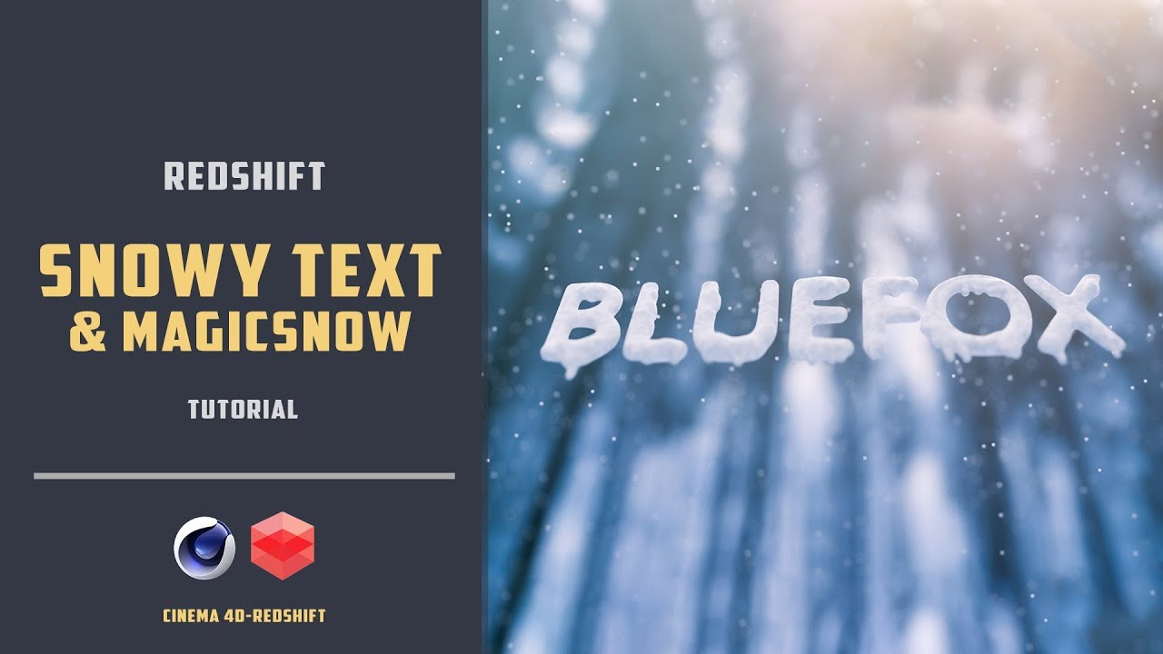 Snowy text with redshift and cinema4d