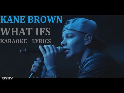 KANE BROWN - WHAT IFS KARAOKE COVER LYRICS