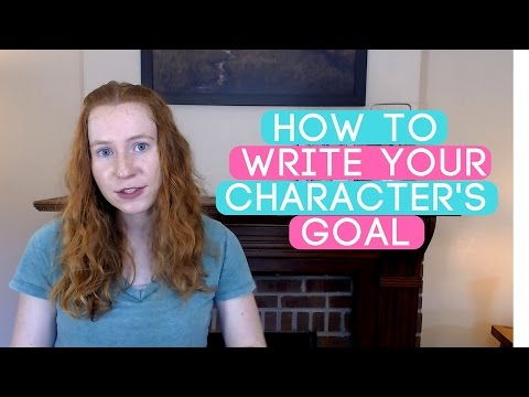 How to Write a Compelling Goal for your Protagonist [Novel Boot Camp #1]