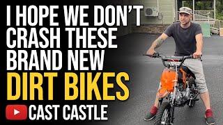 I Hope We Don't Crąsh These Brand New Dirt Bikes